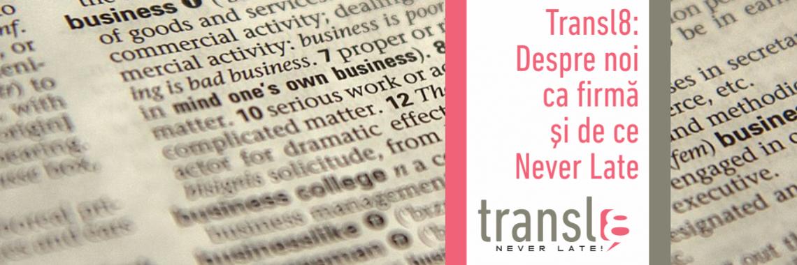 Despre Transl8 - traduceri și interpretariat