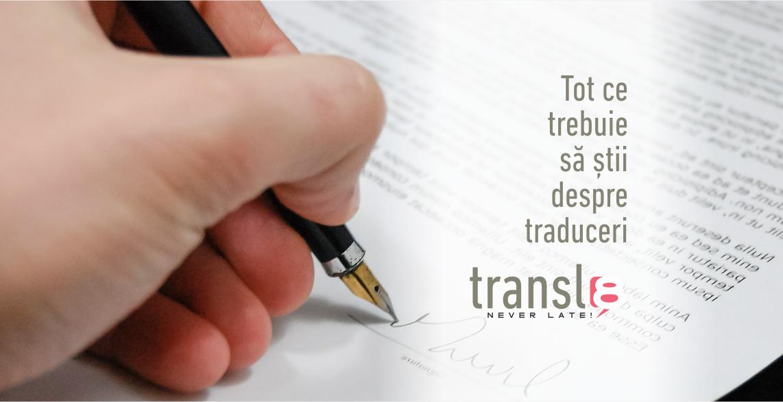 Tot ce trebuie să știi despre traduceri